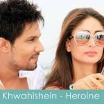 khwahishein lyrics heroine