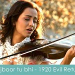 majboor tu bhi lyrics 1920 evil returns