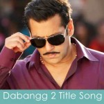 dabangg 2 title song lyrics
