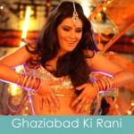 ghaziabad ki rani lyrics- zila ghaziabad