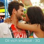 dil vich khalballi lyrics 3g