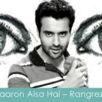yaaron aisa hai lyrics