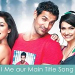 i me aur main lyrics