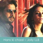 hans ki chaal lyrics jolly llb