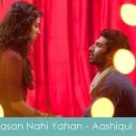 aasan nahi yaahan aashiq ban jana lyrics