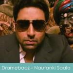 dramebaaz lyrics nautanki saala
