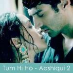 tum hi ho lyrics - aashiqui 2