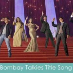 bombay talkies title song lyrics