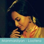 manmarziyan lyrics lottera 2013