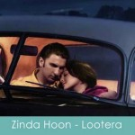 zinda hoon lyrics lootera 2013