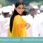 nazar aaye lyrics raanjhana