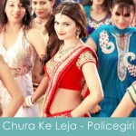 chura ke leja lyrics policegiri
