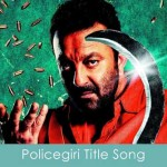 policegiri title song lyrics