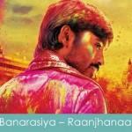 banarasiya lyrics raanjhanaa