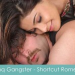 ishq gangster lyrics shortcut romeo