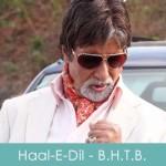 Haal-E-Dil Lyrics Bbuddah Hoga Terra Baap