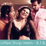 Coffee Shop Mein Lyrics Boyss Toh Boyss Hai