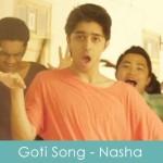 Goti Song Lyrics Nasha