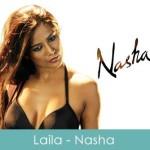 Laila Lyrics Nasha
