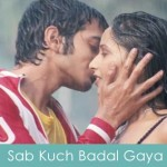 Sab Kuch Badal Gaya Lyrics Boyss Toh Boyss Hai