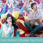 Chal Hand Uthake Nachche lyrics besharam