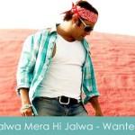 Jalwa Mera Hi Jalwa Lyrics Wanted