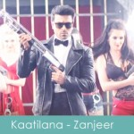 kaatilaana lyrics zanjeer