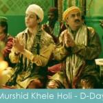 Mera Murshid khele holi lyrics -d-day