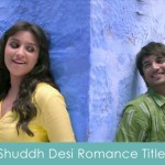 shuddh desi romance lyrics title song parineeti
