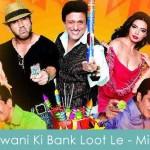 Jawani Ki Bank Loot Le Lyrics Mika