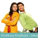 Khatkaa Khatkaa Lyrics