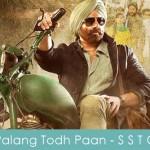 Palang Todh Paan Lyrics Singh Saab The Great