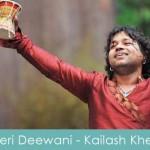 Teri Deewani Lyrics Kailash Kher