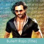 bullett raja lyrics - title song 2013