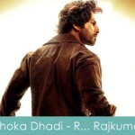 Dhoka Dhadi Lyrics R Rajkumar 2013