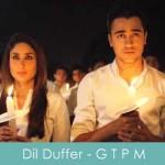 Dil Duffer Lyrics Gori Tere Pyaar Mein 2013