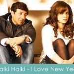 Halki Halki Lyrics I Love New Year 2013