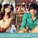 Ishq Na Kariyo Kakke Lyrics Pyaar Ka Punchnama