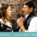 Judaai Lyrics I Love New Year 2013