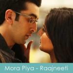 Mora Piya Lyrics Raajneeti 2010