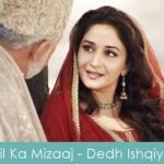 Dil Ka Mizaaj Lyrics Dedh Ishqiya 2014