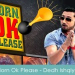 Horn Ok Please Lyrics Honey Singh 2014