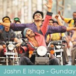 Jashn E Ishqa Lyrics Gunday 2014