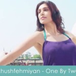 Ishq Ki Khushfehmiyan Lyrics One By Two 2014