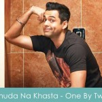Khuda Na Khasta Lyrics One By Two 2014