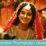 london thumakda lyrics -queen 2014