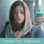 maahi ve lyrics - highway 2014