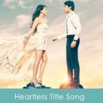 heartless lyrics - heartless movie 2014