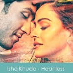 ishq khuda lyrics - heartless 2014