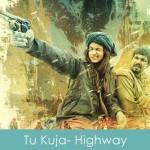 Tu Kuja Lyrics Highway 2014